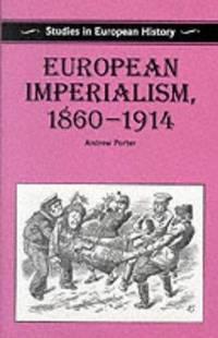 European Imperialism, 1860-1914 (Studies in European History)