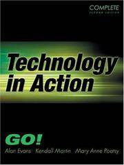 Technology In Action-Complete (2nd Edition) (Go Series For Microsoft Office 2003)