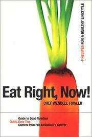 Eat Right, Now! Recipes for a Healthy Lifestyle