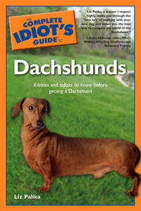 The Complete Idiot\'s Guide To Dachshunds