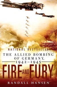 image of Fire and Fury: The Allied Bombing of Germany 1942--1945 (Import)