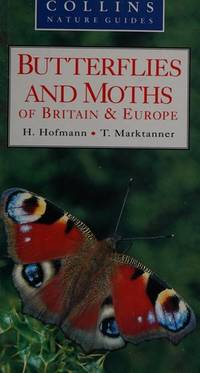 BUTTERFLIES AND MOTHS OF BRITAIN AND EUROPE