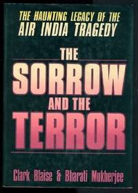 The Sorrow and the Terror: The Haunting Legacy of the Air India Tragedy