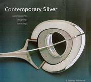 Contemporary Silver: Commissioning, Designing, Collecting