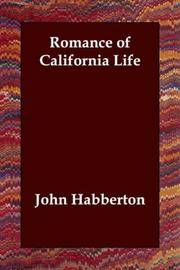 Romance Of California Life
