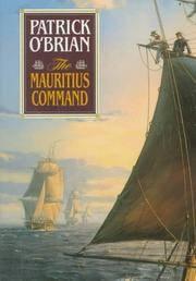 image of The Mauritius Command (Vol. Book 4) (Aubrey/Maturin Novels)