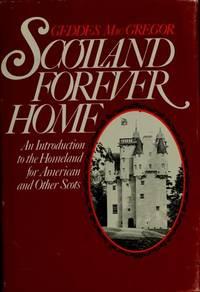 Scotland Forever Home