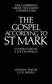 The Gospel According to St Mark: An Introduction and Commentary (Cambridge Greek Testament...