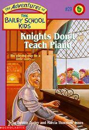 Knights Don't Teach Piano