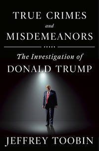 image of True Crimes and Misdemeanors: The Investigation of Donald Trump (Random House Large Print)