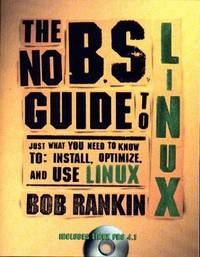 No B. S. Guide to Linux, The