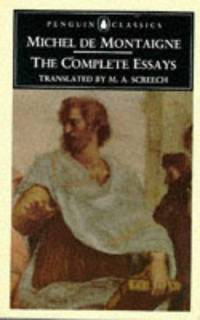 Michel de Montaigne: the Complete Essays (Penguin Classics)