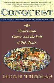 image of CONQUEST: CORTES, MONTEZUMA, AND THE FALL OF OLD MEXICO