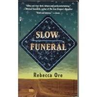 Slow Funeral