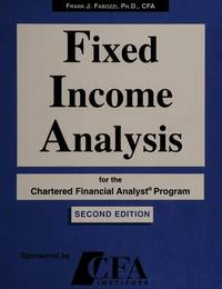 Fixed Income Analysis for the Chartered Financial Analyst Program