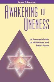 Awakening to Oneness: A Personal Guide to Wholeness and Inner Peace