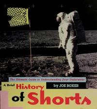 A Brief History of Shorts