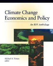Climate Change Economics and Policy: An Rff Anthology