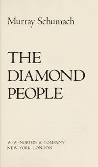 The Diamond People by  Murray Schumach - F - 1981 - from Twelfth Street Booksellers (SKU: 143)