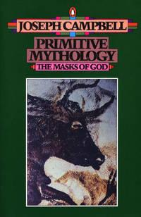 Primitive Mythology: Volume 1
