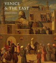 Venice and the East: The Impact of the Islamic World on Venetian Architecture 1100-1500.