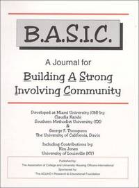 B.A.S.I.C. A Journal for Building a Strong Involving Community