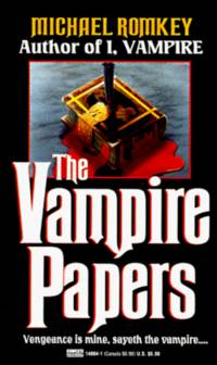 Vampire Papers [Paperback]  by Romkey, Michael