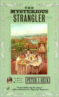 The Mysterious Strangler (Mark Twain Mystery)