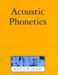 Acoustic Phonetics (Current Studies in Linguistics)