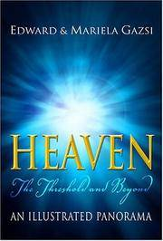 Heaven: The Threshold and Beyond