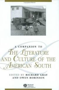 A Companion to the Literature and Culture of the American South (Blackwell Companions to...
