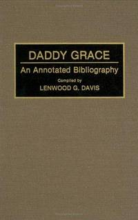 Daddy Grace: An Annotated Bibliography