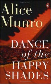 Dance of the Happy Shades by Alice Munro - Paperback - 1997 - from Endless Shores Books and Biblio.com