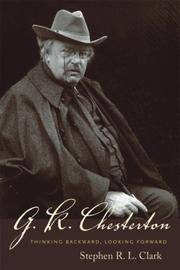 G. K. Chesterton: Thinking Backward, Looking Forward