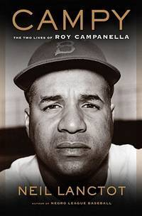 Campy. The Two Lives of Roy Campanella