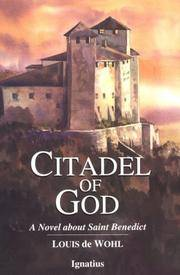 Citadel of God: A Novel about Saint Benedict