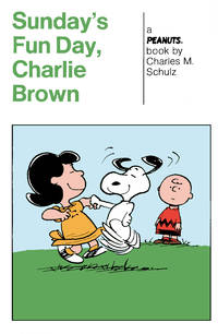 image of Peanuts: Sunday's Fun Day, Charlie Brown