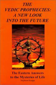 The Vedic Prophecies: A New Look Into the Future; Vol. 3: The Eastern Answers to the Mysteries of Life
