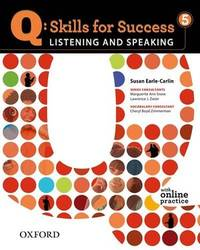 Q - Skills for Success Vol. 5 : Listening and Speaking