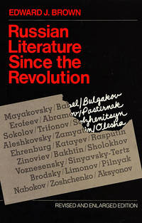 Russian Literature Since the Revolution..The Revised and Enlarged Edition..Including underground and emigre writings from 1917 to the early 1980's