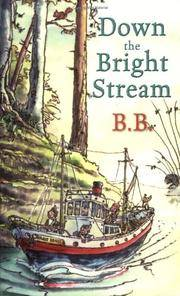 Down the Bright Stream