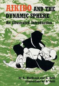 Aikido and Dynamic Sphere: An Illustrated Introduction