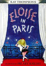 Eloise in Paris by  Kay Thompson - Hardcover - 1999 - from The Old Library Bookshop and Biblio.com