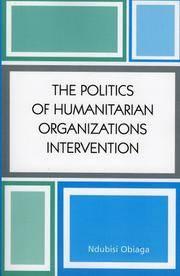 The Politics of Humanitarian Organizations Intervention