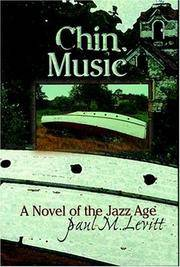 Chin Music: A Novel of the Jazz Age