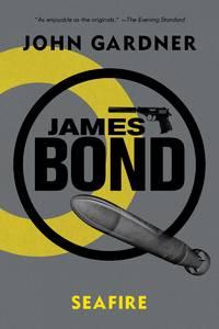James Bond: Seafire: A 007 Novel