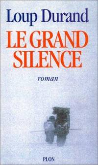 image of Le grand silence (French Edition)