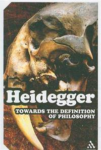 Towards the Definition of Philosophy (Continuum Impacts) by Martin Heidegger; Ted Sadler - Paperback - 2008-08-02 - from Ergodebooks (SKU: SONG1847063047)