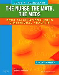 image of The Nurse, The Math, The Meds: Drug Calculations Using Dimensional Analysis