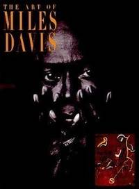 The Art of Miles Davis (Beaux Arts Series)